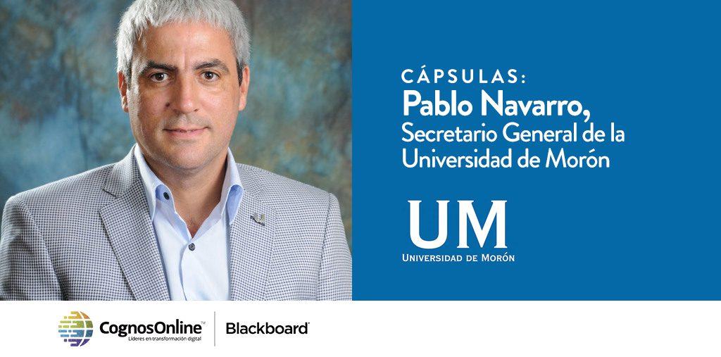 Pablo Navarro, Secretario General de la Universidad de Morón –  El rol de la tecnología en el crecimiento universitario