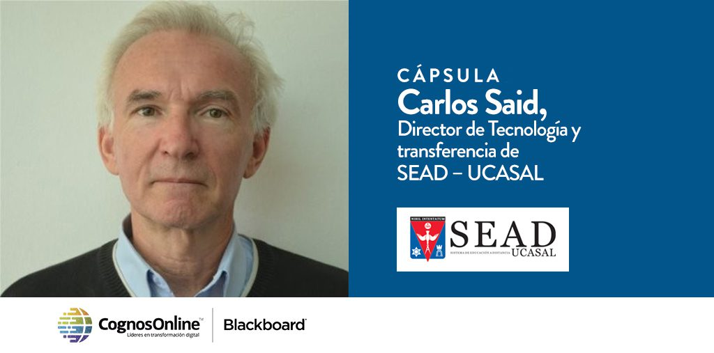 Carlos Said Director de Tecnología y transferencia de SEAD, UCASAL –  El rol de la tecnología en el crecimiento universitario
